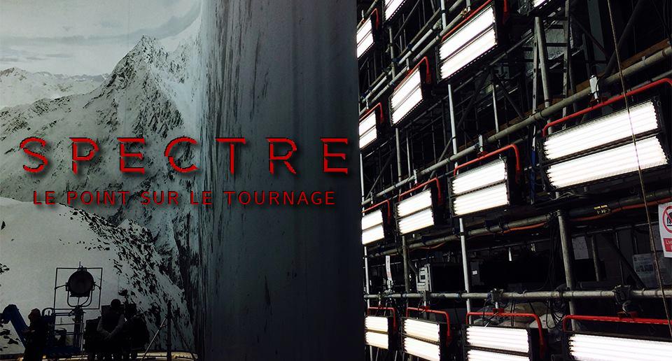 [SPECTRE] Le point sur le tournage #3 – Pilotage & Castings