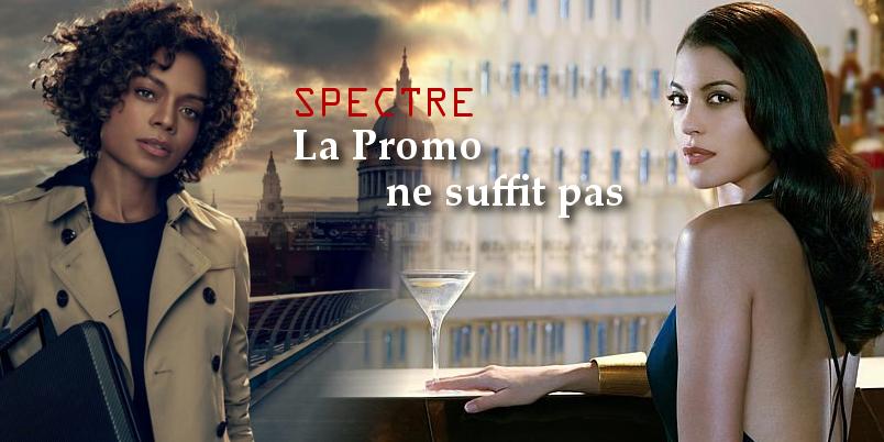 SPECTRE : la publicité ne suffit pas