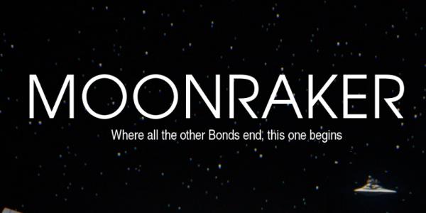 Moonraker revisité